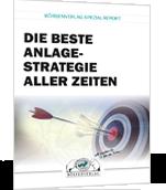 """Spezialreport: """"Die beste Anlagestrategie der Welt!"""""""