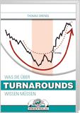 """Spezialreport: Börsenbuch """"Was Sie über Turnarounds wissen müssen"""""""
